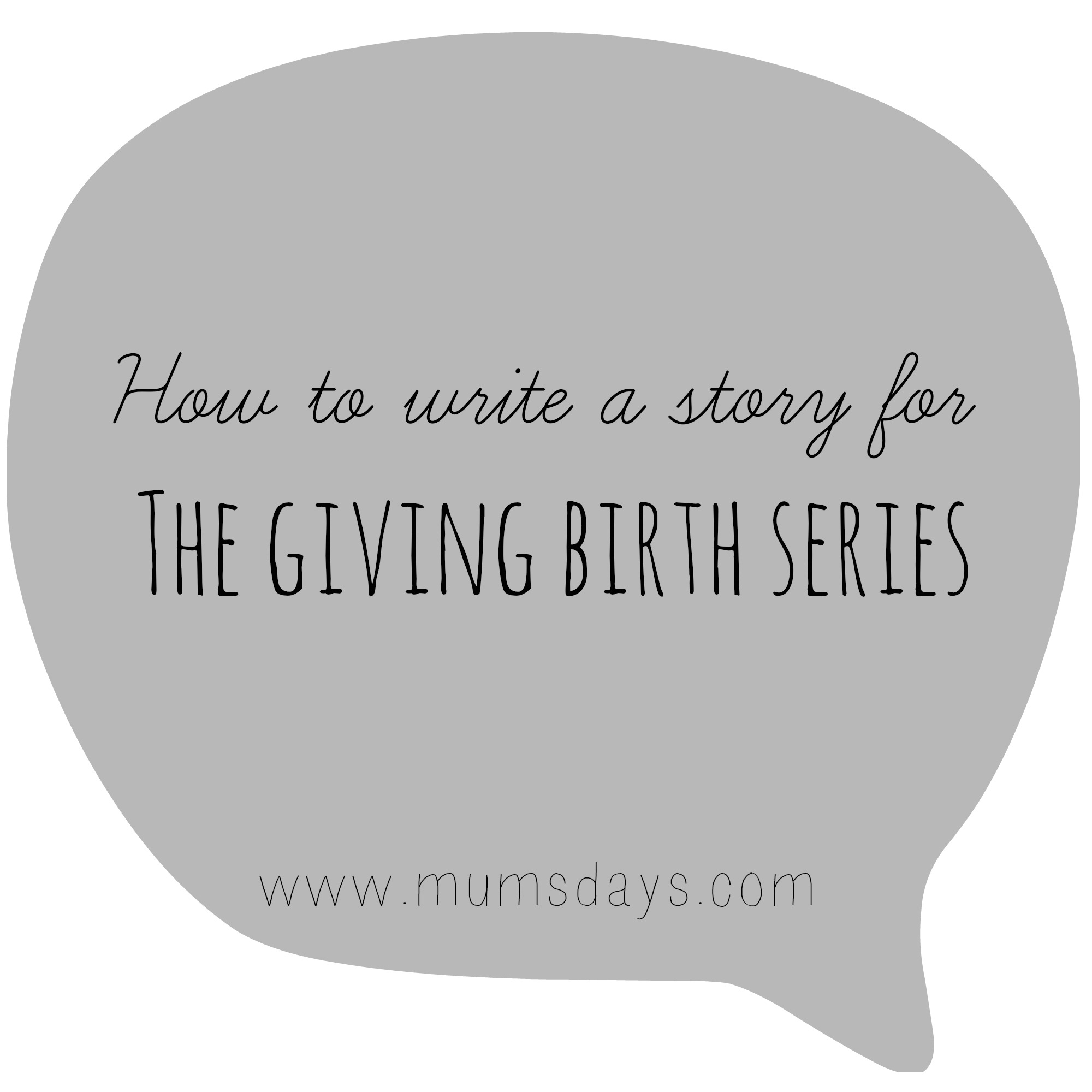 How to write a story for the giving birth series