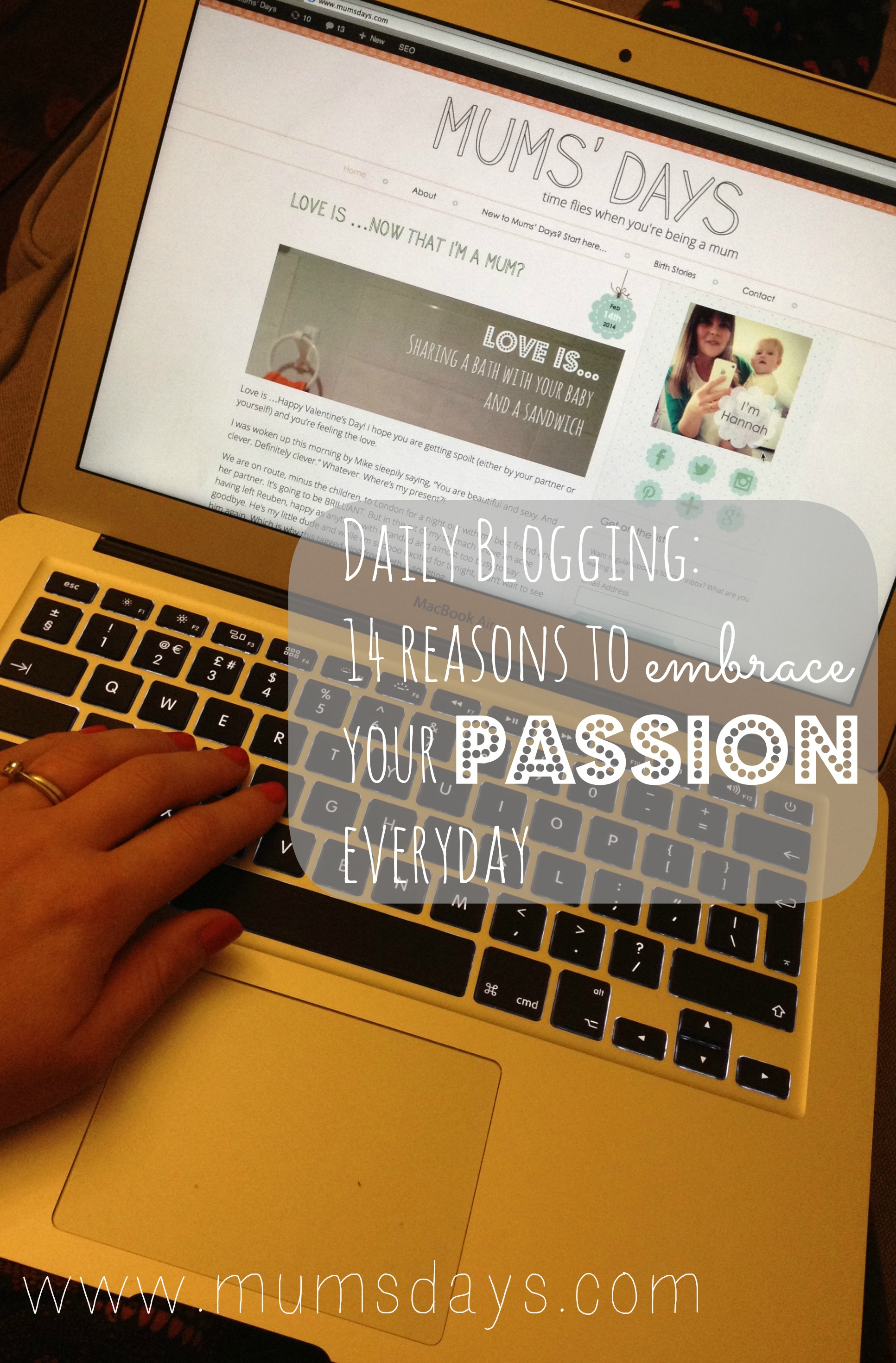 daily blogging - 14 reasons to embrace your passion everyday