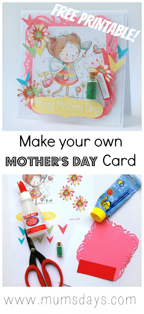 Make your own Mother's Day Card *click here* for instructions and FREE printable!