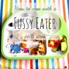 How to cope with a fussy eater - Keep calm, it's just a phase! http://www.mumsdays.com/fussy-eater-how-to-cope/