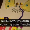 Death of love - Make my own monster by Gabriella! http://mumsdays.com/make-my-own-monster/