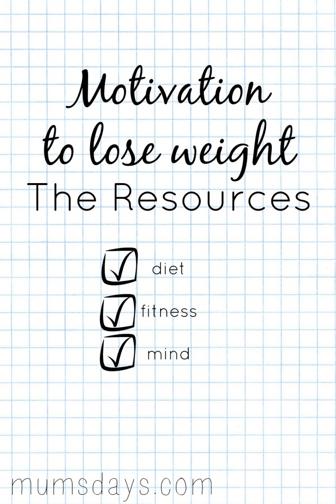 Motivation to lose weight - a list of 36 awesome resources that will help you keep up your New Year Resolution all year long! Click here to view: http://www.mumsdays.com/motivation-to-lose-weight/