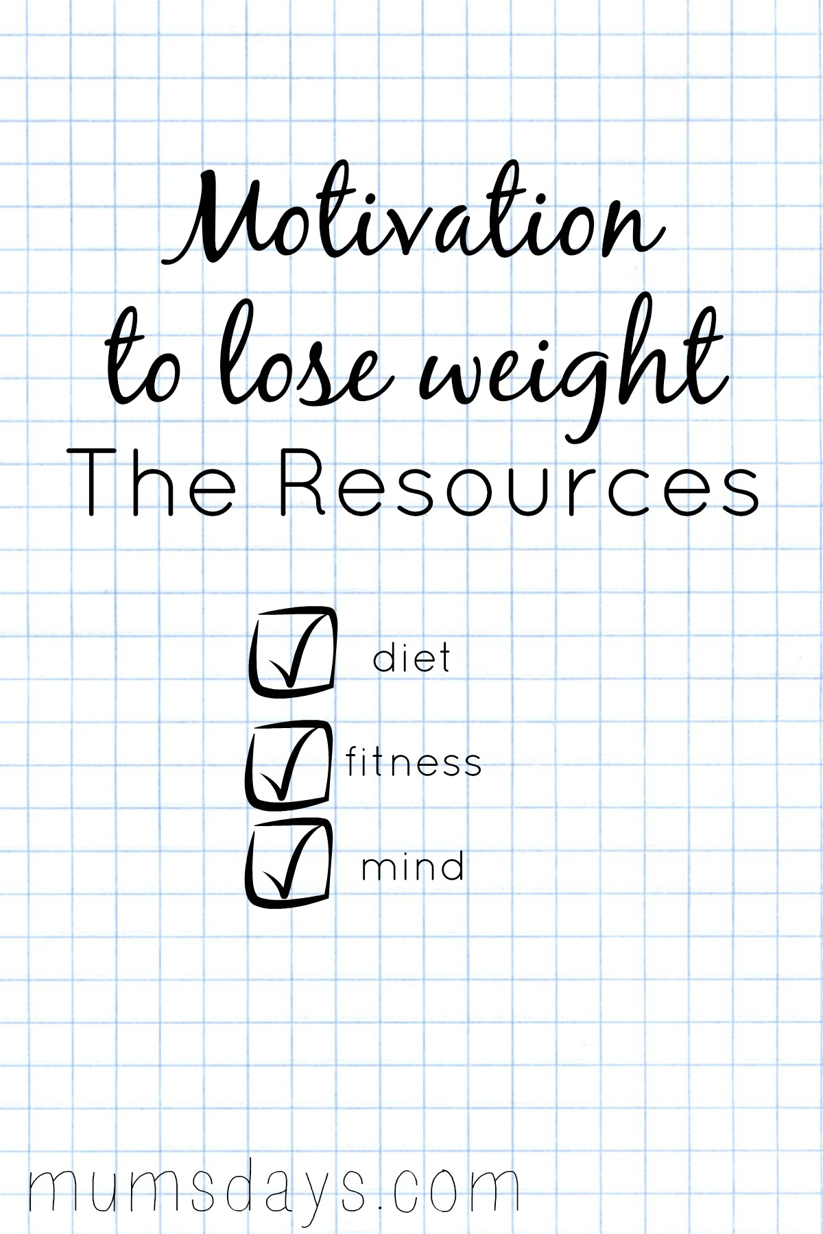 Motivation to lose weight in 2015 Mums\' Days