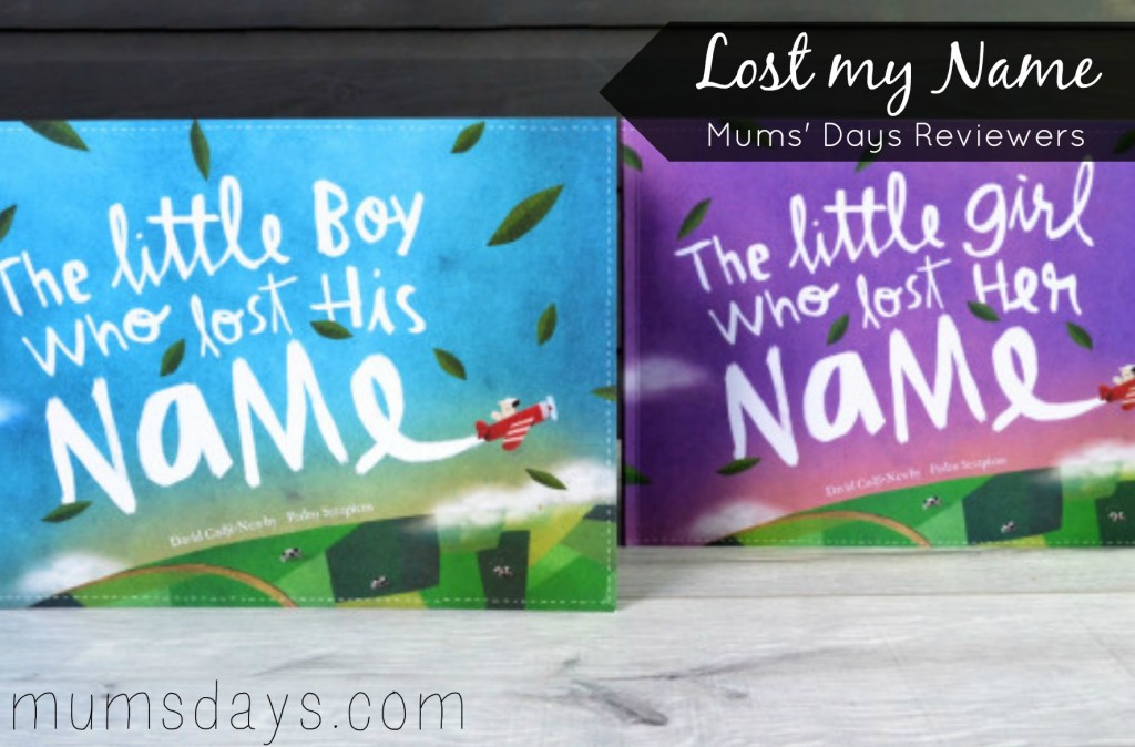 Lost my name - Mums' Days Reviewers